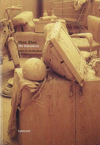 Chen Zhen: The Discussions