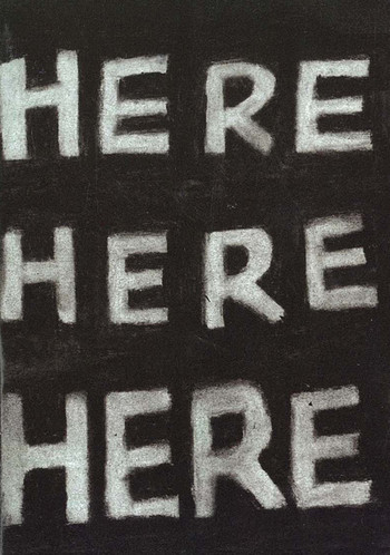 Here, There, Nowhere