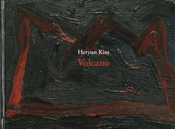 Heryun Kim: Volcano