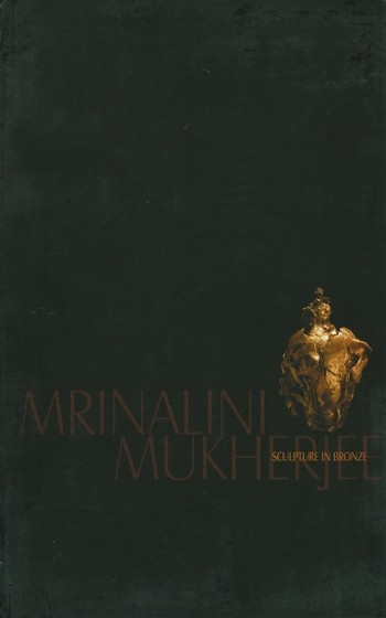 Mrinalini Mukherjee: Sculpture in Bronze