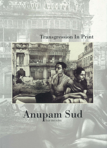 Transgression in Print: Anupam Sud - Four Decades