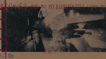 My Illusory City · China 1987
