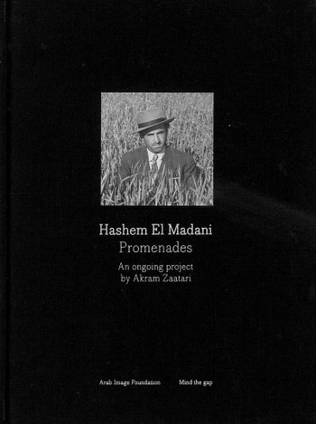 Hashem El Madani: Promenades - An Ongoing Project by Akram Zaatari