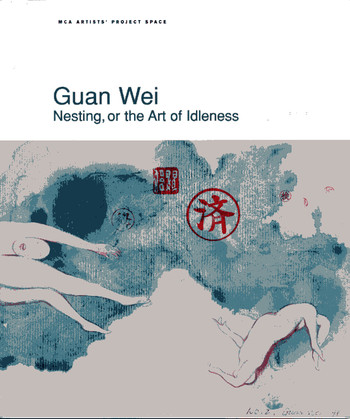 Guan Wei: Nesting, or the Art of Idleness