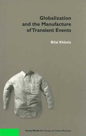 Globalization and the Manufacture of Transient Events