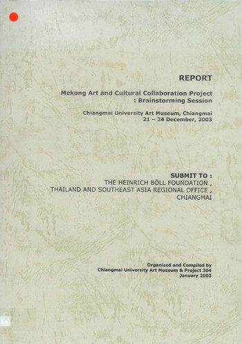 Report - Mekong Art and Cultural Collaboration Project: Brainstorming Session
