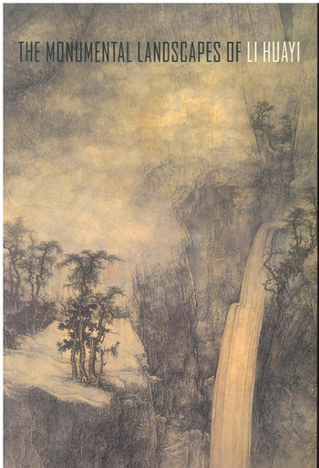 The Monumental Landscapes of Li Huayi