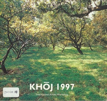 KHOJ 1997: International Artists Workshop