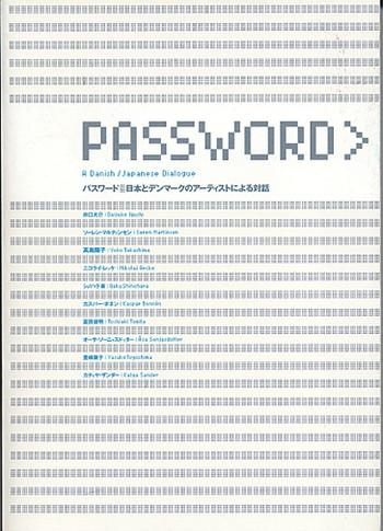 Password> A Danish/Japanese Dialogue