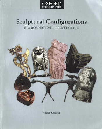 Sculptural Configurations: Retrospective / Prospective