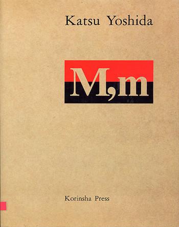 Katsu Yoshida: M,m  Males and Females