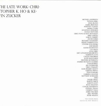 The Late Work: Christopher K. Ho & Kevin Zucker