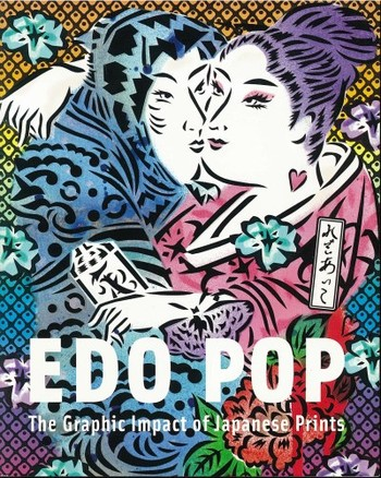 Edo Pop: the Graphic Impact of Japanese Prints