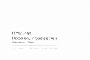Family Snaps Photography in Southeast Asia: Chiang Mai Group Exhibition