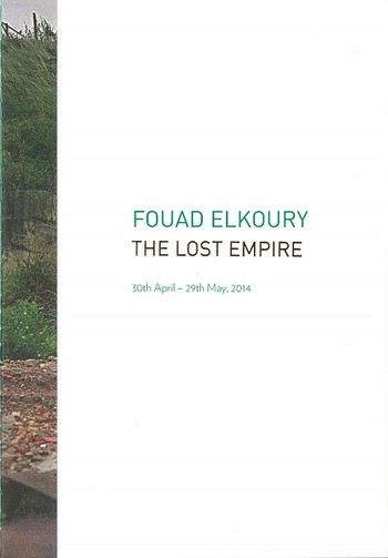 Fouad Elkoury: The Lost Empire