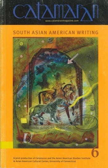 Catamaran: South Asian American Writing (All holdings in AAA)