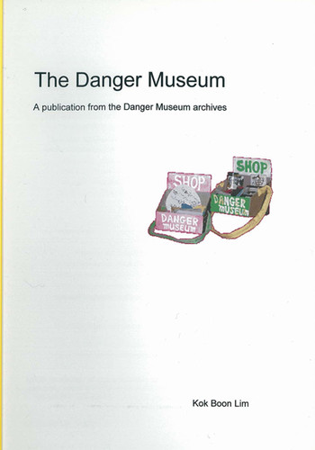 The Danger Museum: A Publication from the Danger Museum Archives