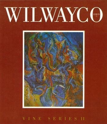 Wilwayco: Vine Series II