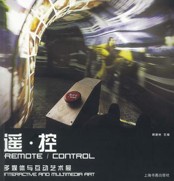 Remote/Control: Interactive and Multimedia Art