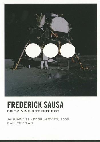 Frederick Sausa: Sixty Nine Dot Dot Dot