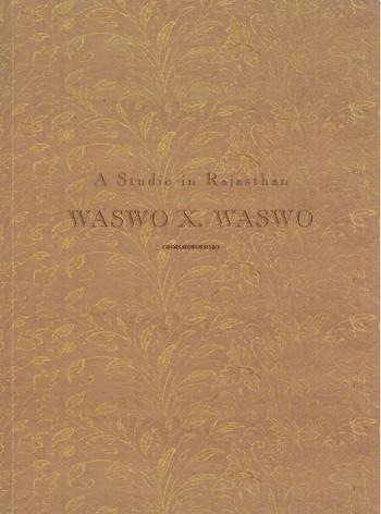 Waswo X. Waswo: A Studio in Rajasthan