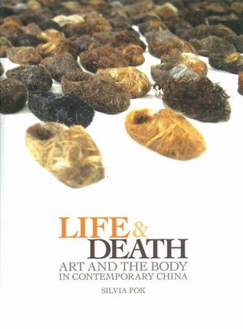 Life & Death: Art and the Body in Contemporary China