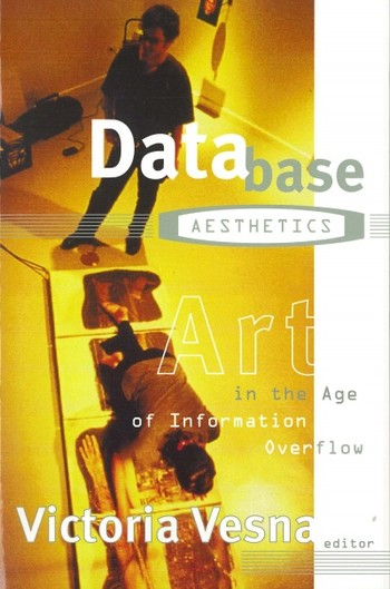 Database Aesthetics: Art in the Age Of Information Overflow