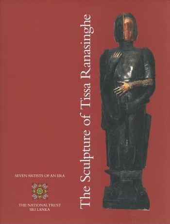 The Sculpture of Tissa Ranasinghe