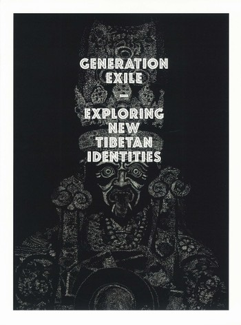 Generation Exile - Exploring New Tibetan Identities
