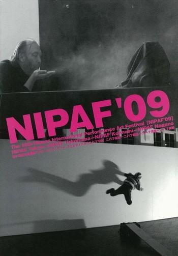 The 16th Nippon International Performance Art Festival (NIPAF '09)