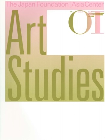 The Japan Foundation Asia Center: Art Studies 01