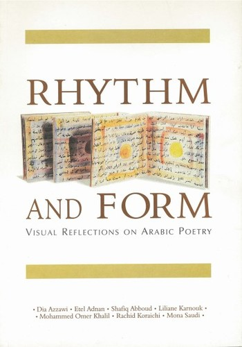 Rhythm and Form: Visual Reflections on Arabic Poetry