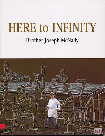 Here to Infinity: Brother Joseph McNally