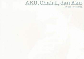 AKU, Chairil, dan Aku