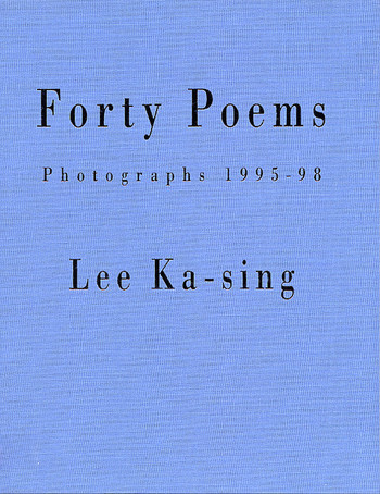 Forty Poems: Photographs 1995-98