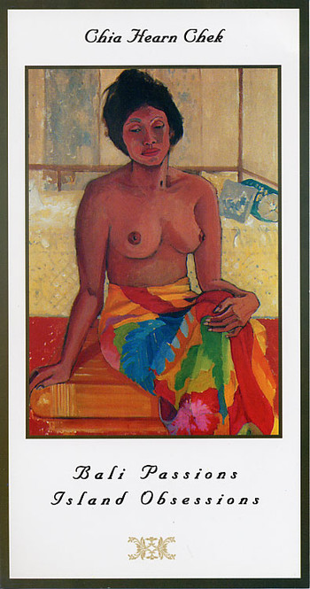 Bali Passions: Island Obsession - Solo Exhibition by Chia Hearn Chek