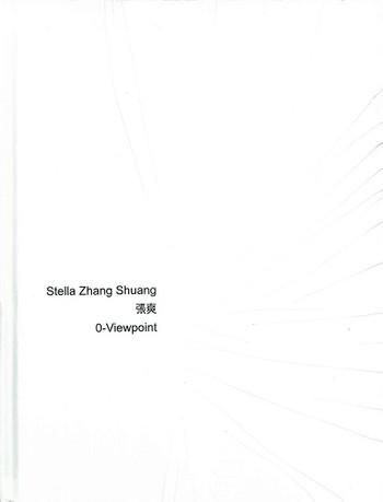 Stella Zhang Shuang: 0-Viewpoint