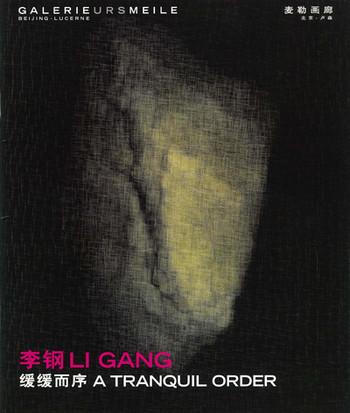 Li Gang: A Tranquil Order