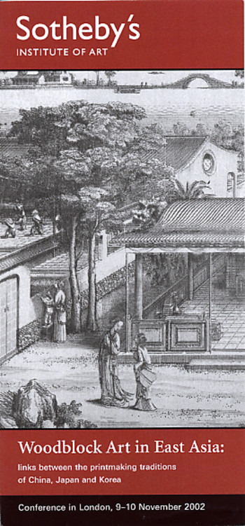 Woodblock Art in East Asia: Links between the Printmaking Traditions of China, Japan and Korea