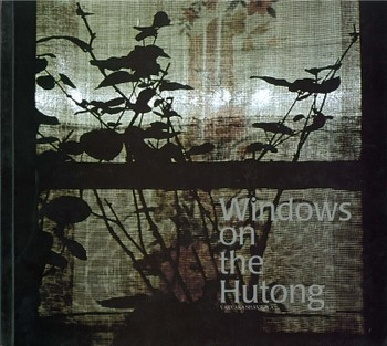 Windows on the Hutong