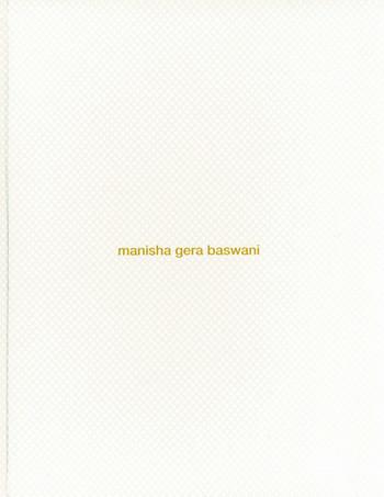 Land beyond time: Manisha Gera Baswani