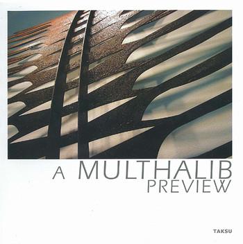 A Multhalib Preview