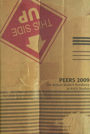Peers 2009: The Annual Student Residency at KHOJ Studios