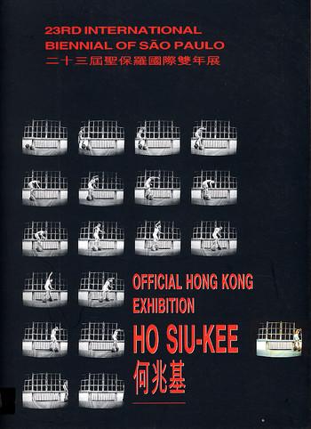 23rd International Biennial of Sao Paulo Official Hong Kong Exhibition: Ho Siu-kee