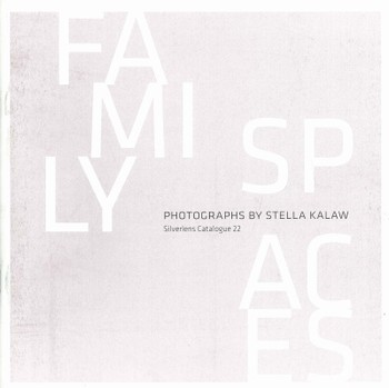 Family Spaces: Photographs by Stella Kalaw