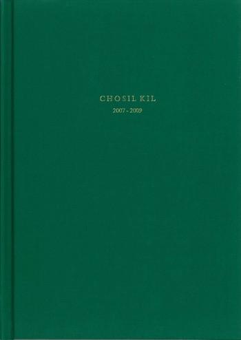 Chosil Kil: 2007-2009