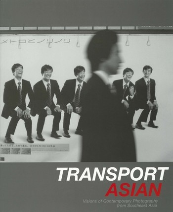 TRANSPORTASIAN: Visions of Contemporary Photography from Southeast Asia