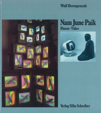 Nam June Paik: Fluxus·Video