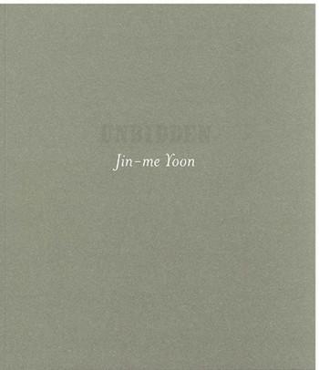 Unbidden: Jin-Me Yoon