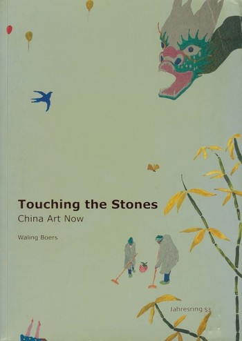 Touching the Stones: China Art Now